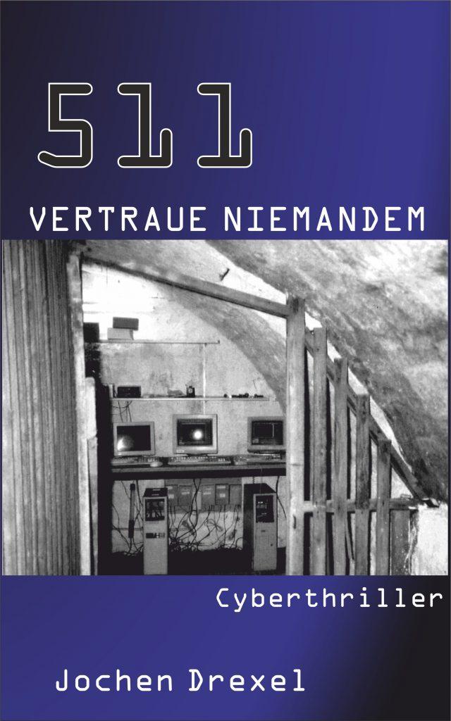 511 - VERTRAUE NIEMANDEM