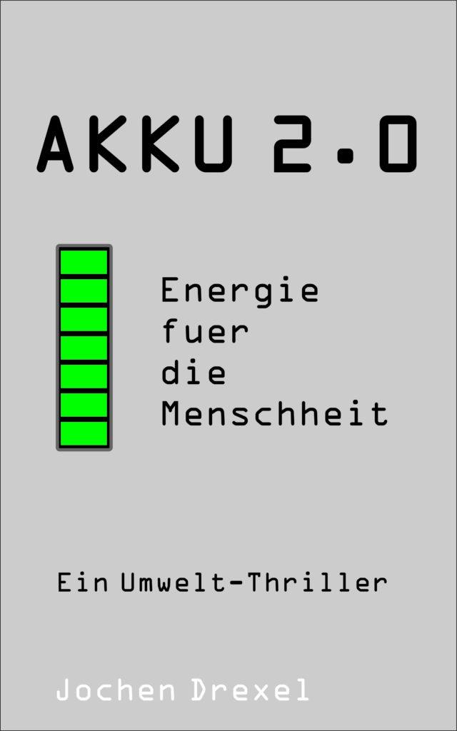 Akku 2.0 - ein Umweltkrimi